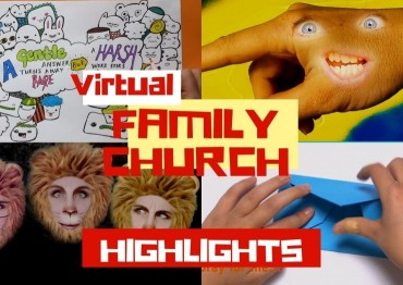 Relive Virtual Family Church's best bits